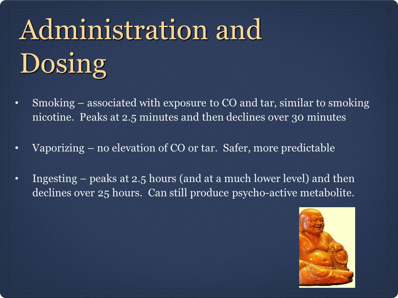 Administration and Dosing