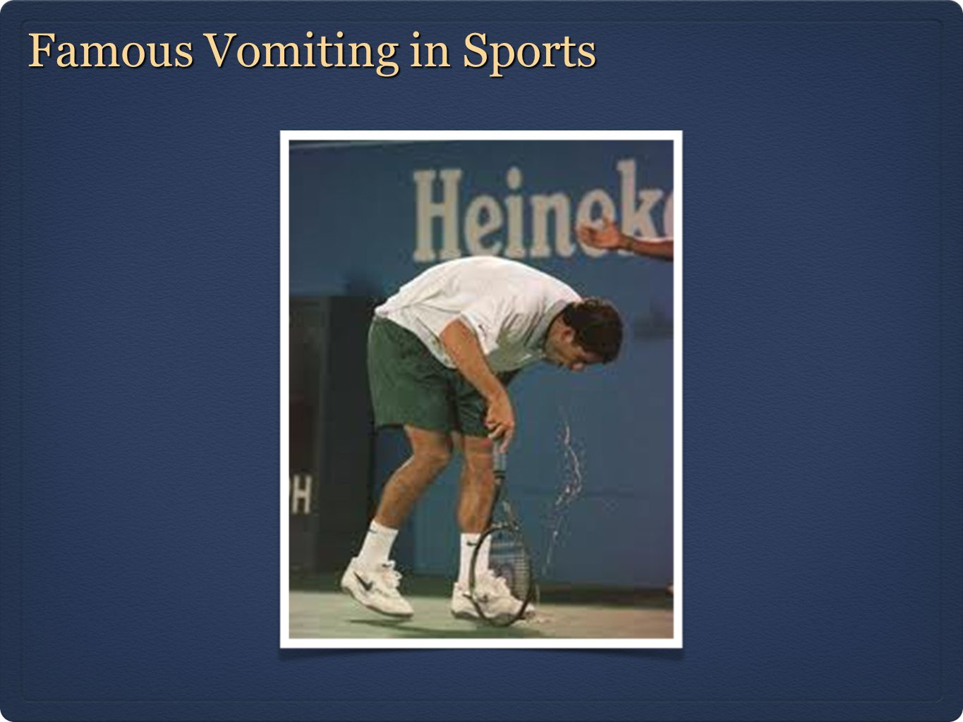 Famous Vomiting in Sports