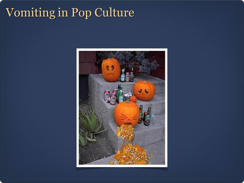Vomiting in Pop Culture