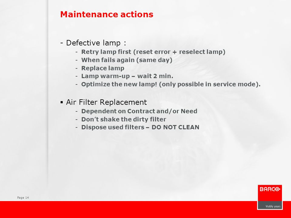 Maintenance actions Defective lamp : Air Filter Replacement