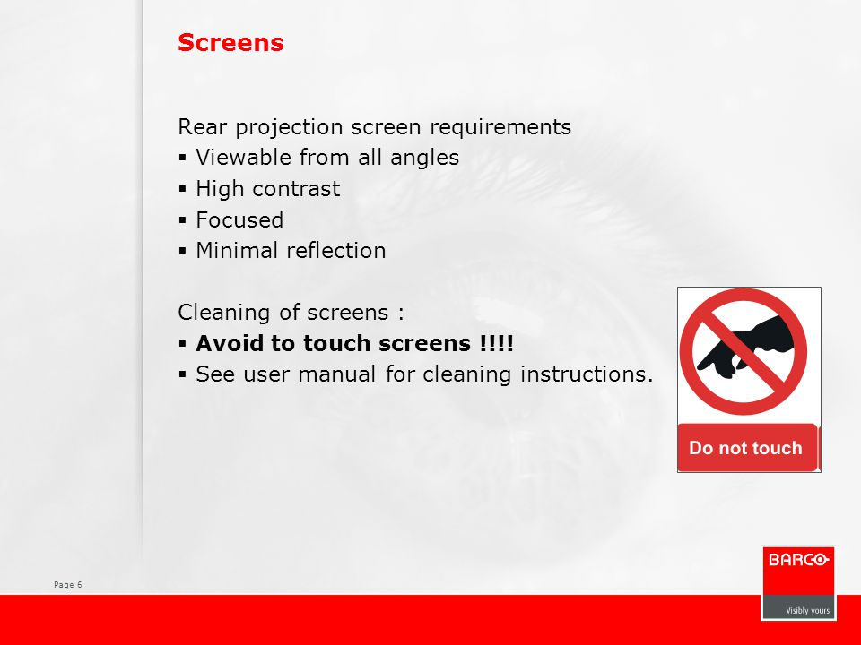 Screens Rear projection screen requirements Viewable from all angles