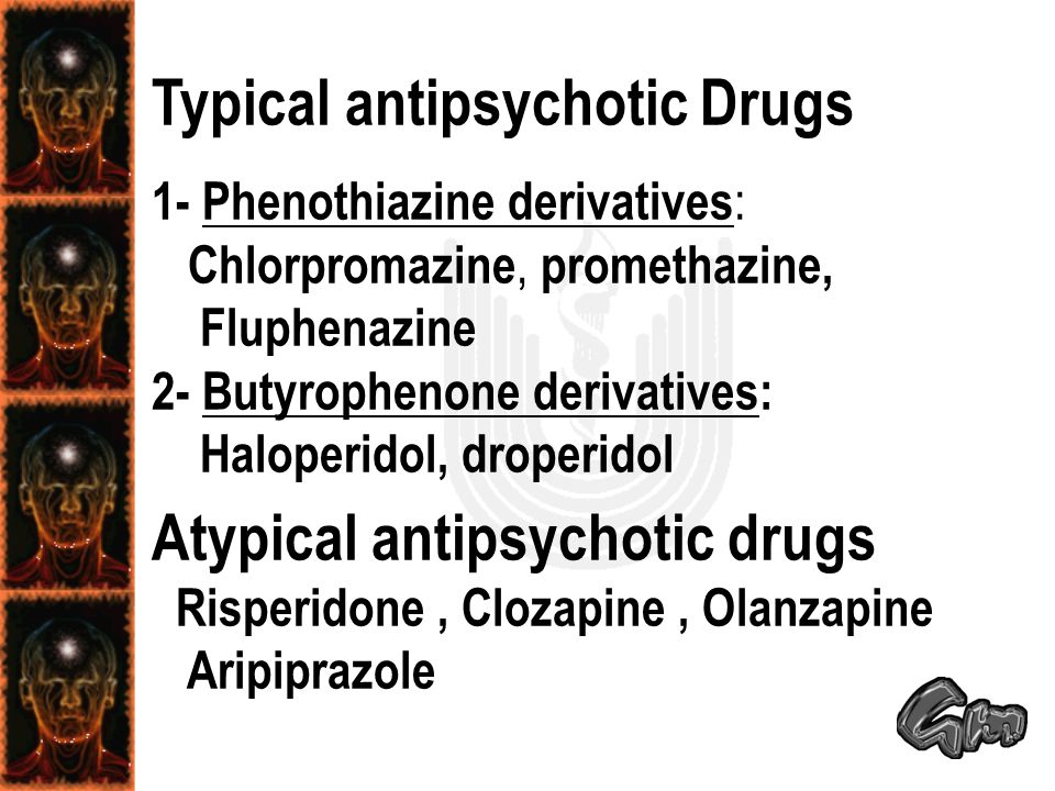 Typical antipsychotic Drugs