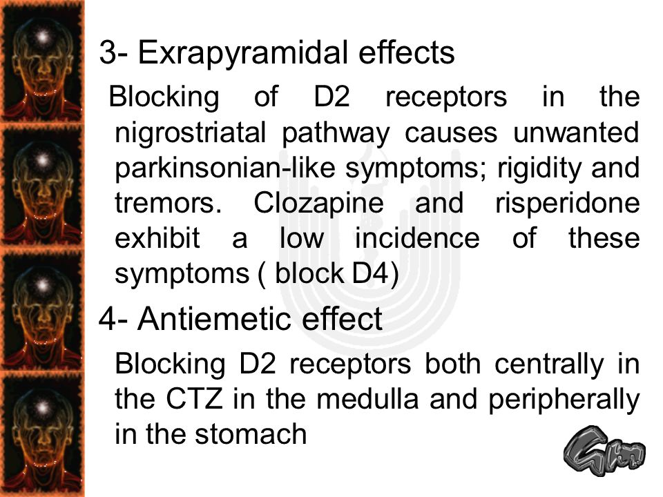 3- Exrapyramidal effects