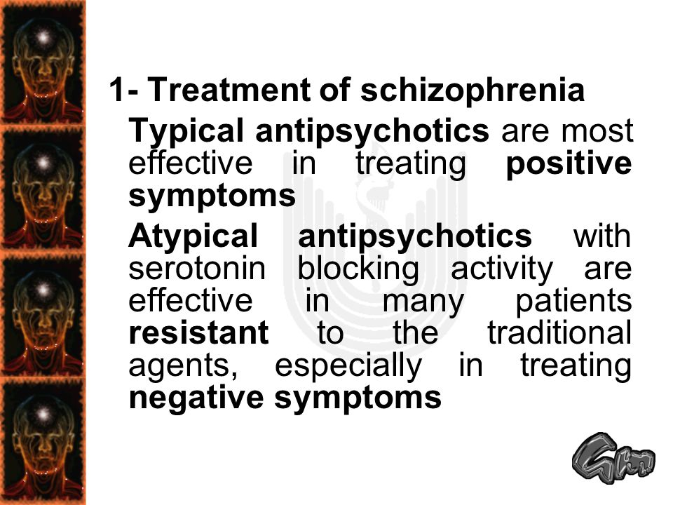1- Treatment of schizophrenia