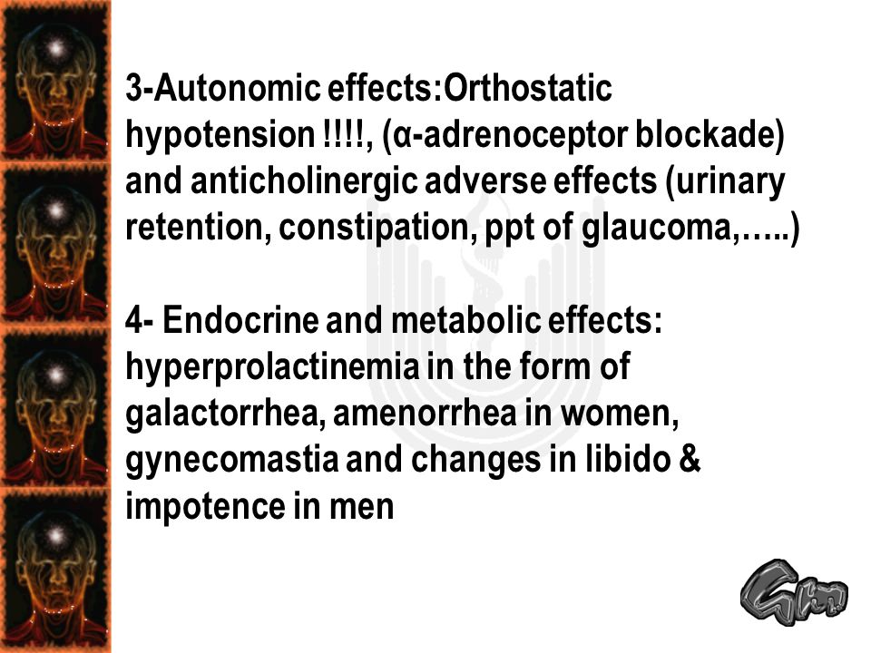3-Autonomic effects:Orthostatic hypotension
