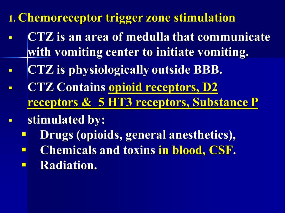 CTZ is physiologically outside BBB.