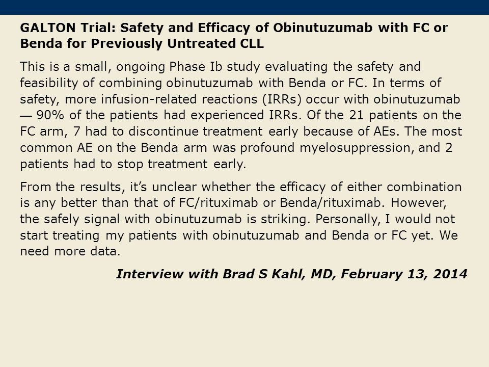 GALTON Trial: Safety and Efficacy of Obinutuzumab with FC or Benda for Previously Untreated CLL