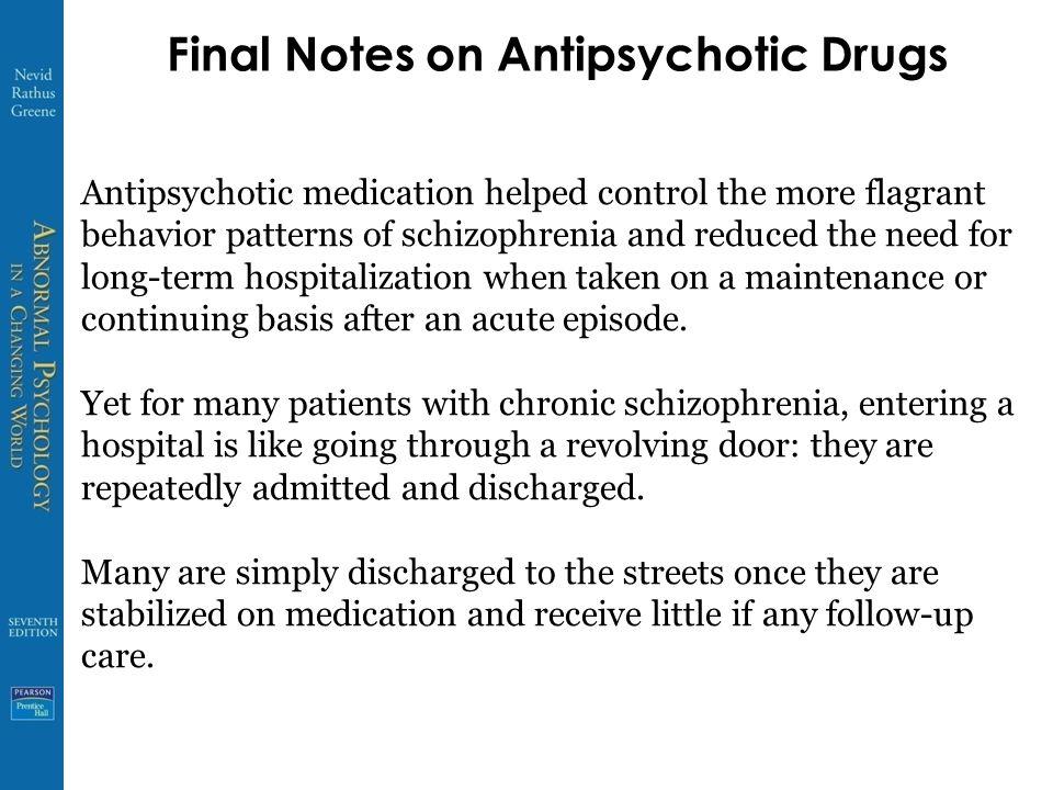 Final Notes on Antipsychotic Drugs