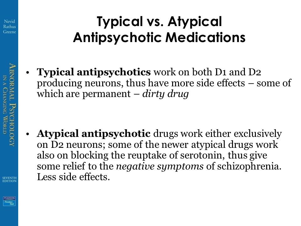 Typical vs. Atypical Antipsychotic Medications