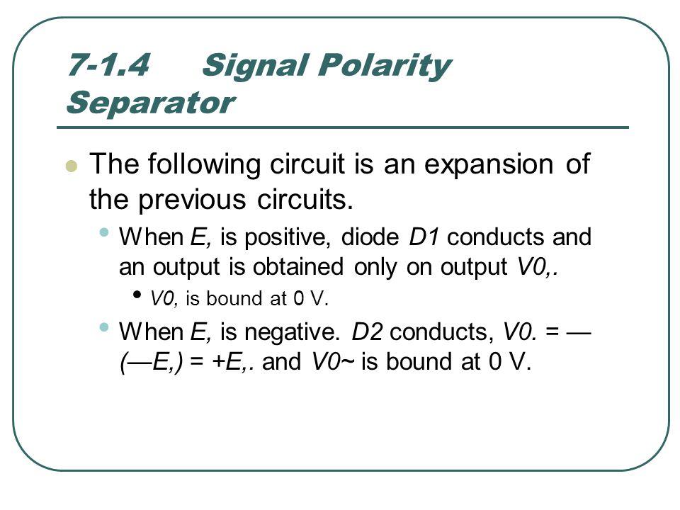7-1.4 Signal Polarity Separator