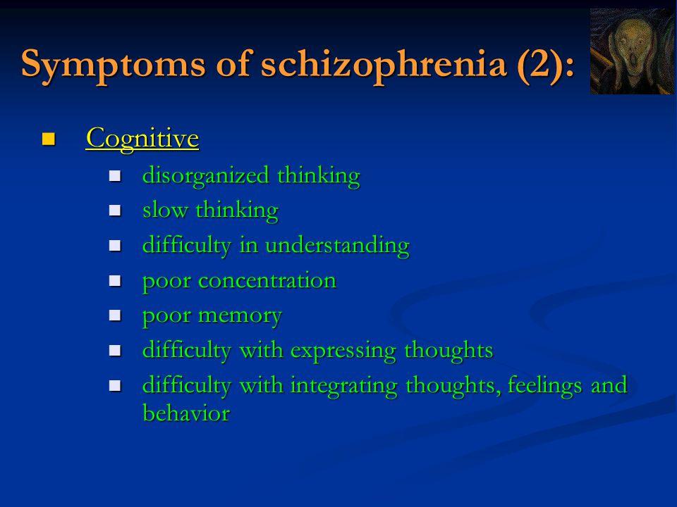 Symptoms of schizophrenia (2):