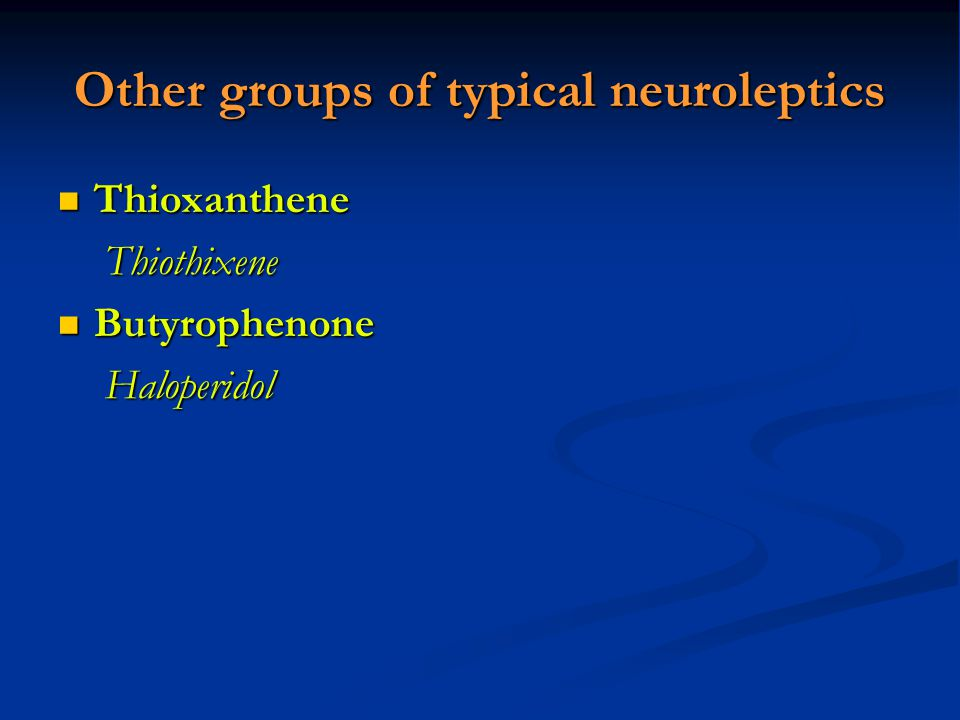 Other groups of typical neuroleptics