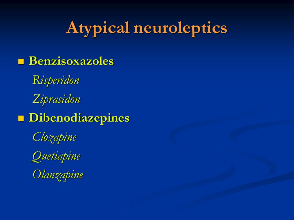 Atypical neuroleptics