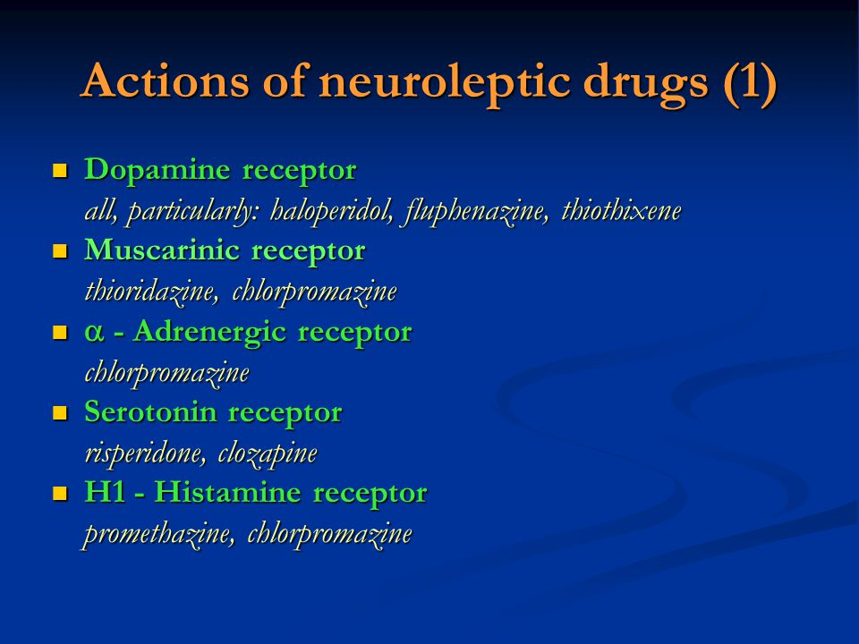 Actions of neuroleptic drugs (1)