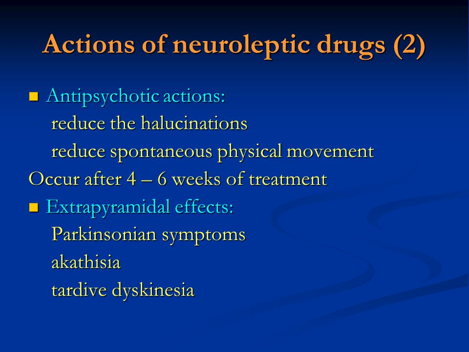 Actions of neuroleptic drugs (2)