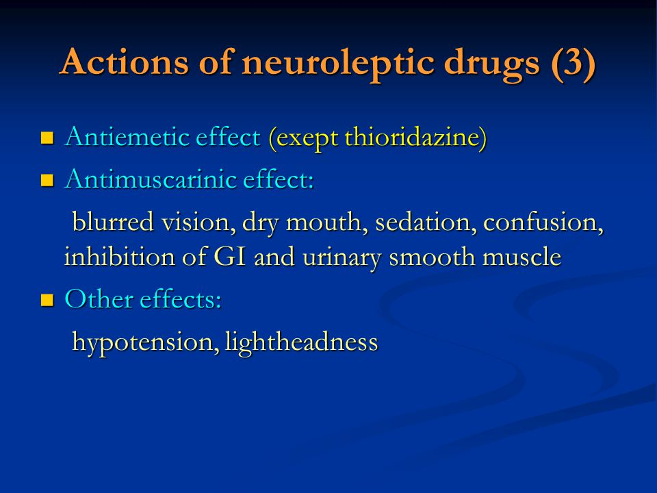 Actions of neuroleptic drugs (3)