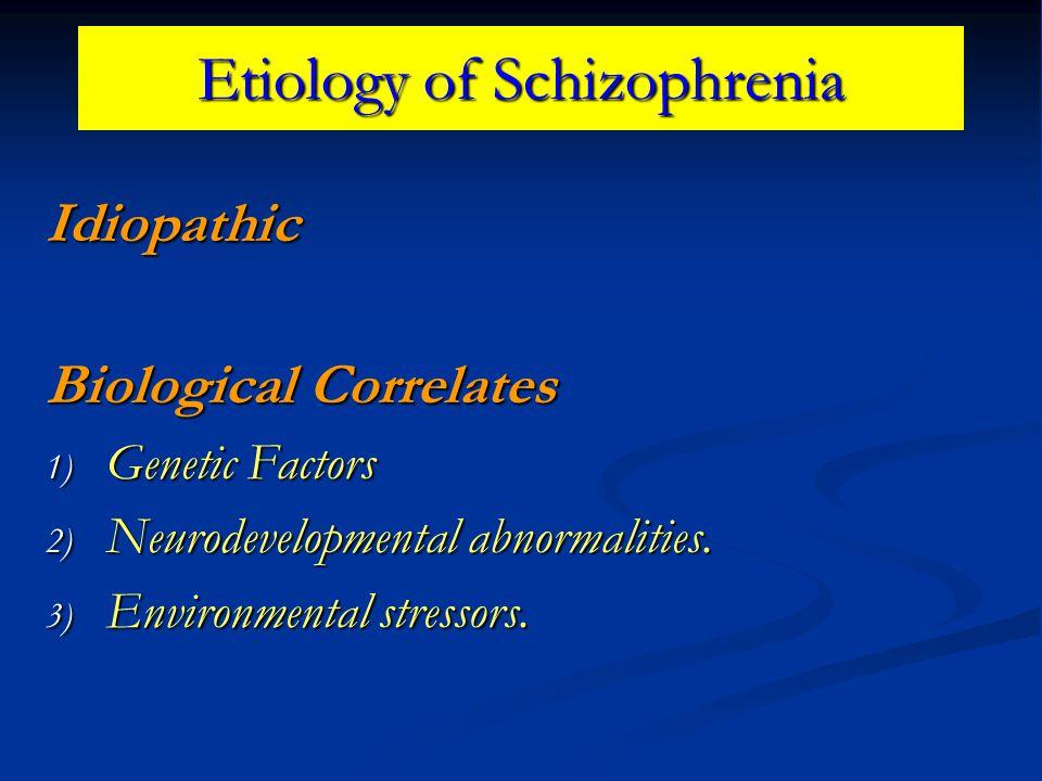 Etiology of Schizophrenia