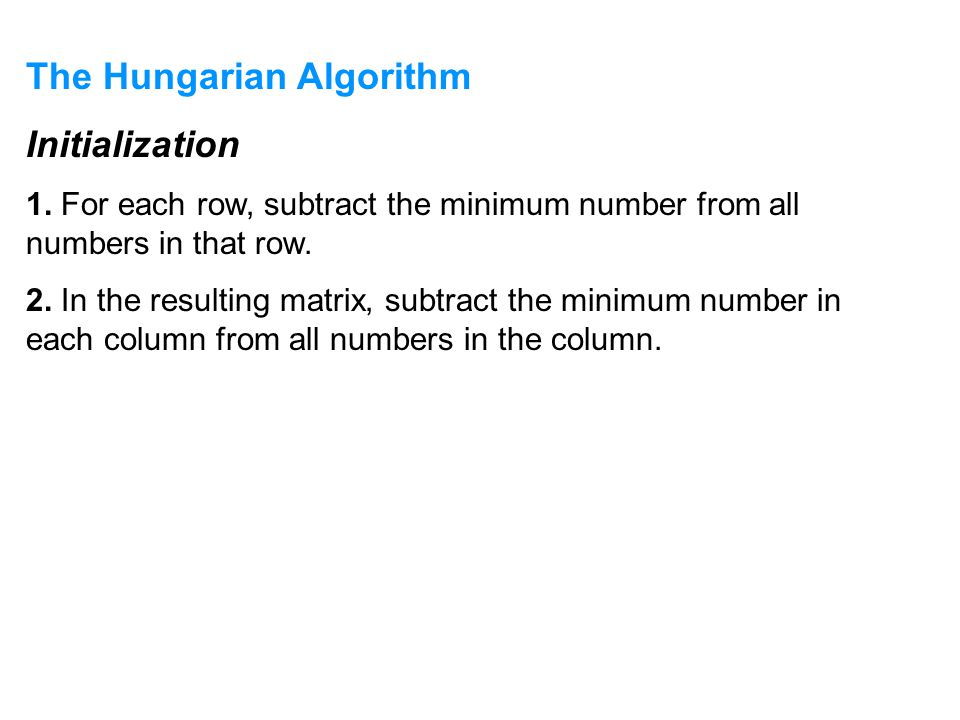 The Hungarian Algorithm Initialization