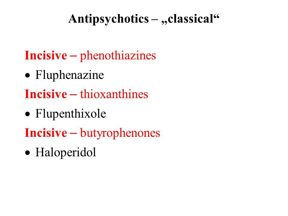 """Antipsychotics – """"classical"""