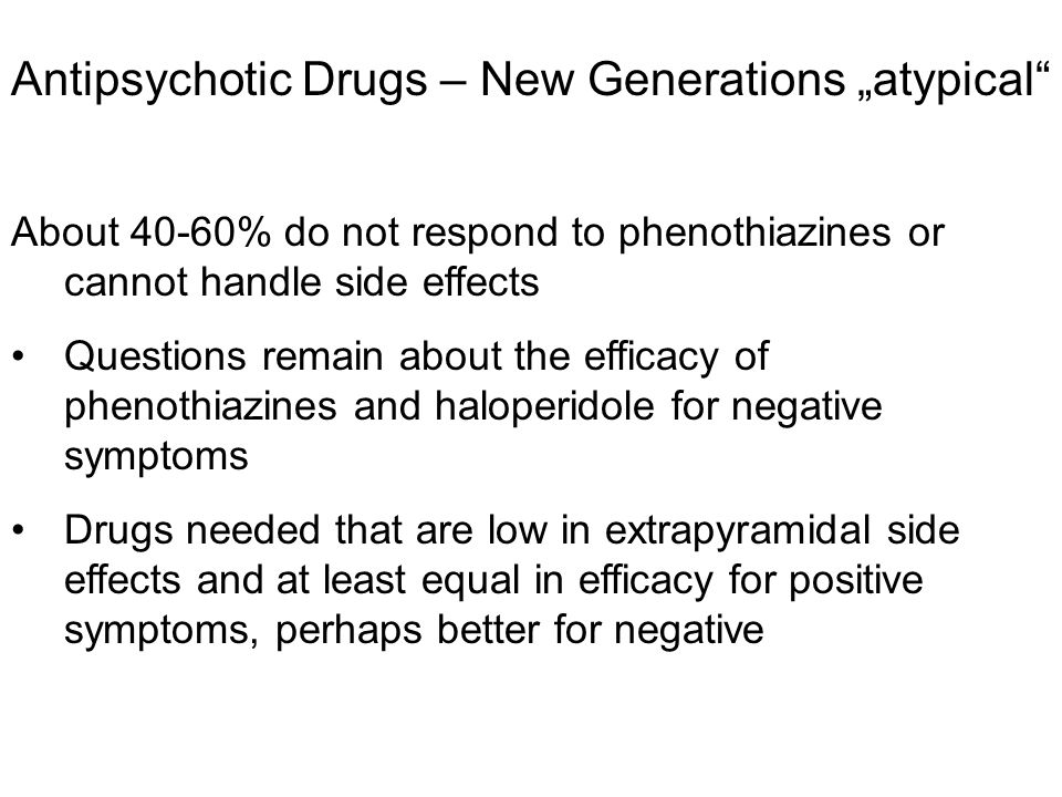 "Antipsychotic Drugs – New Generations ""atypical"