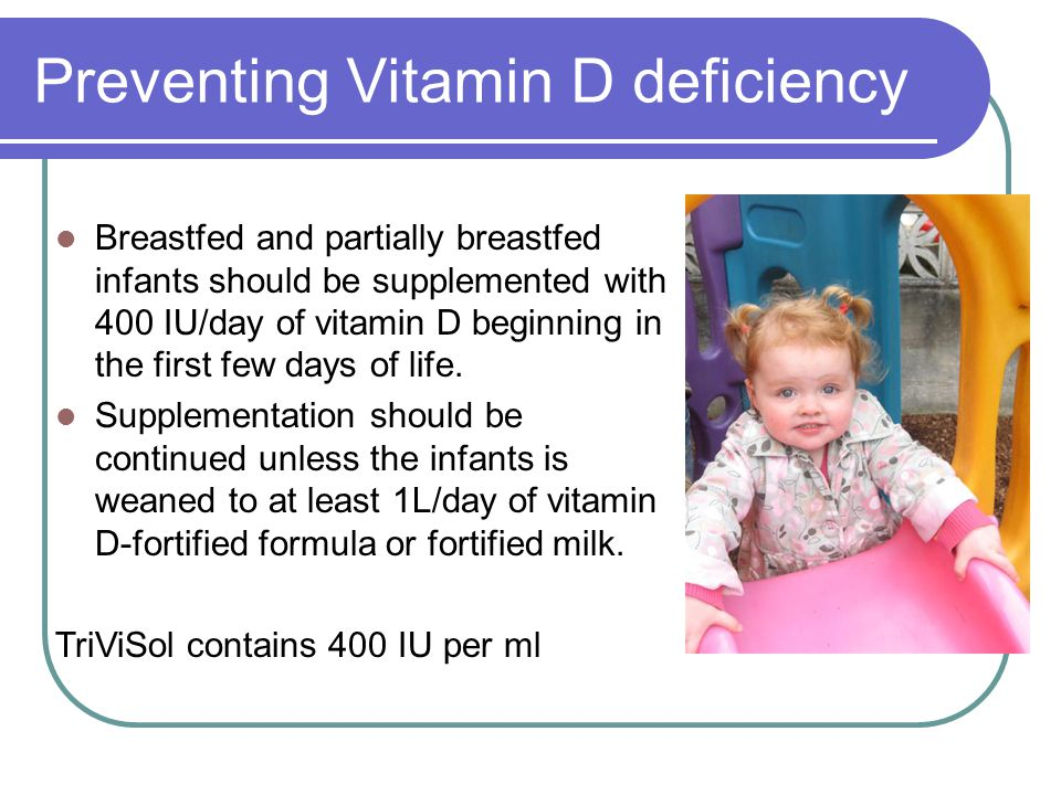 Preventing Vitamin D deficiency