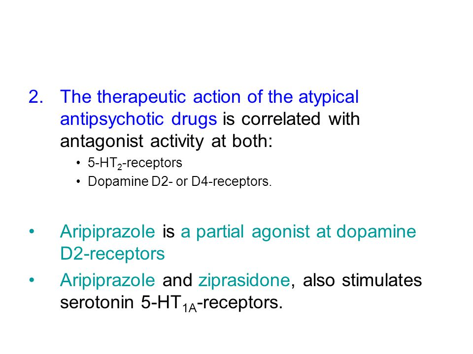 Aripiprazole is a partial agonist at dopamine D2-receptors