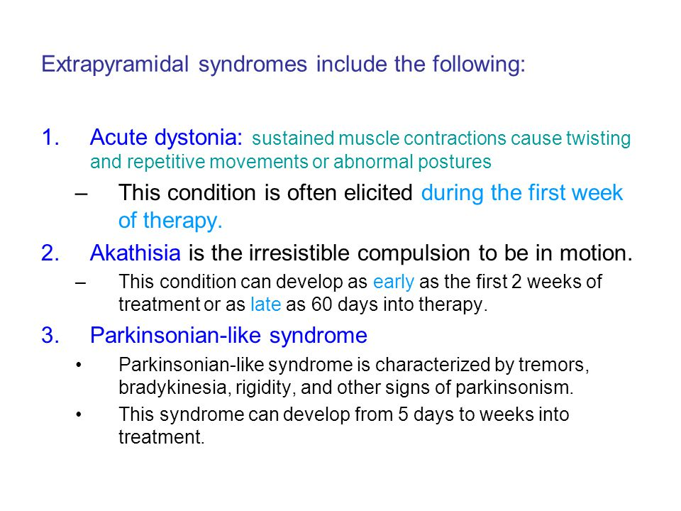 Extrapyramidal syndromes include the following: