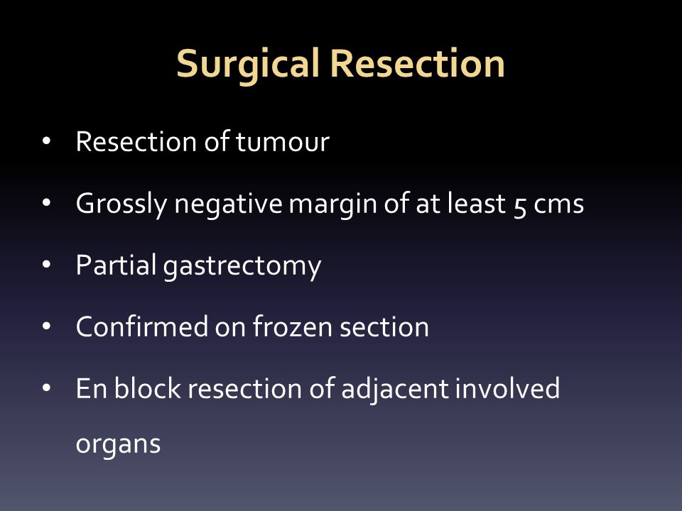 Surgical Resection Resection of tumour