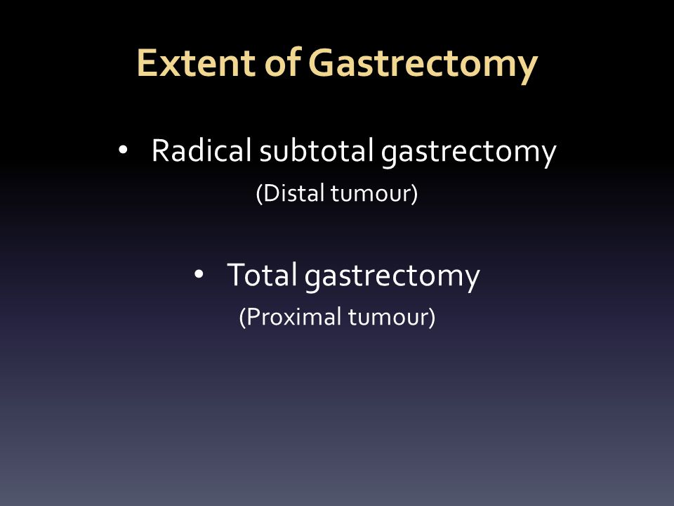 Radical subtotal gastrectomy