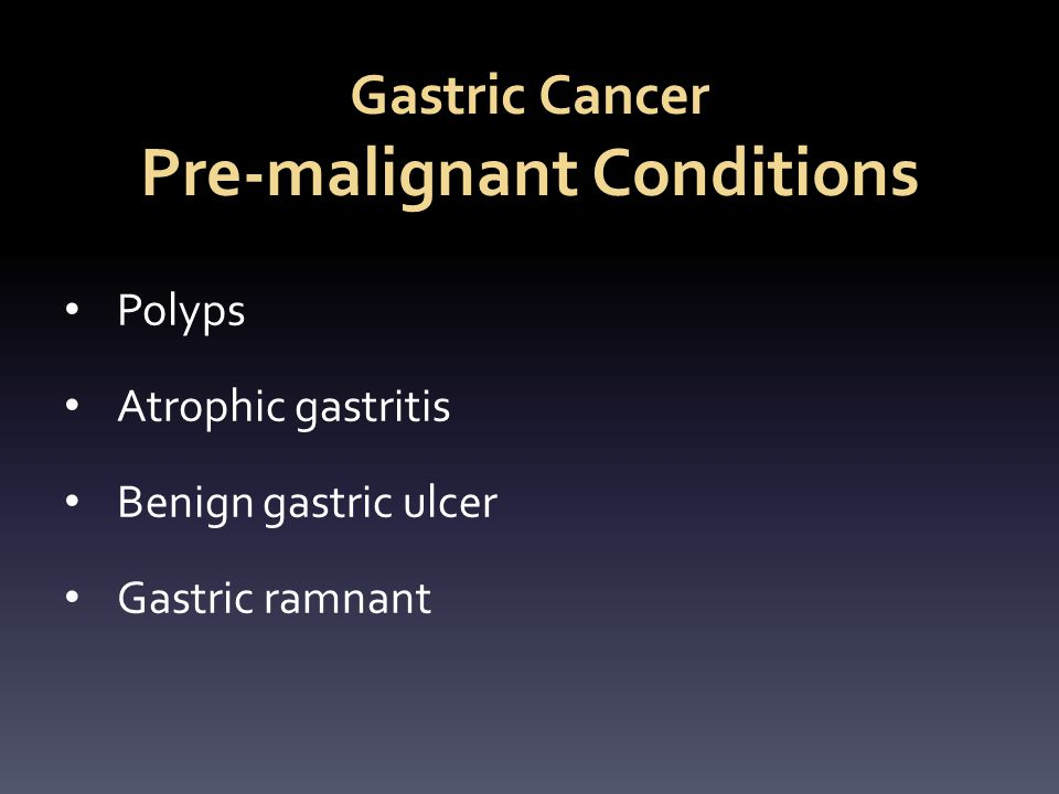 Gastric Cancer Pre-malignant Conditions