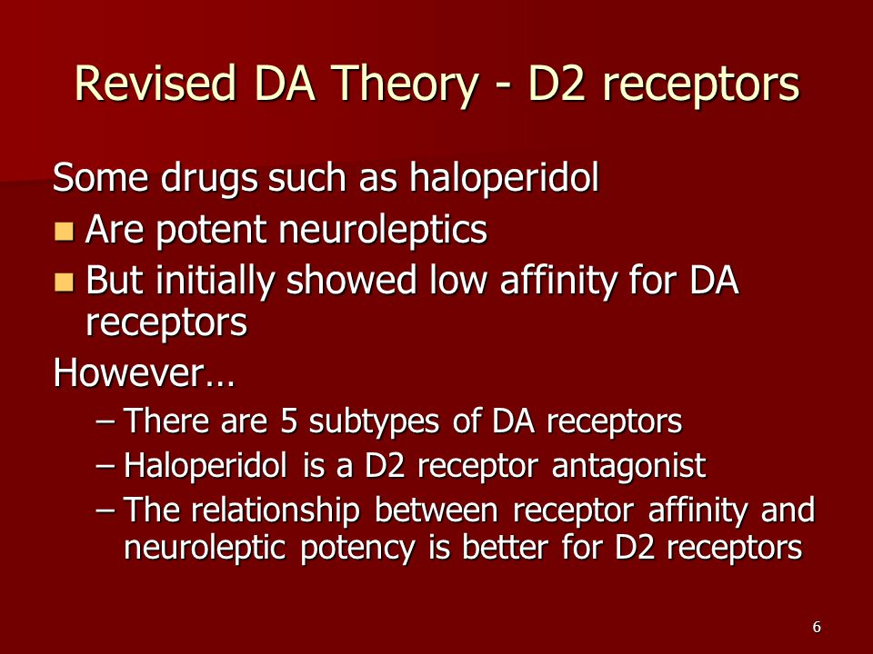 Revised DA Theory - D2 receptors