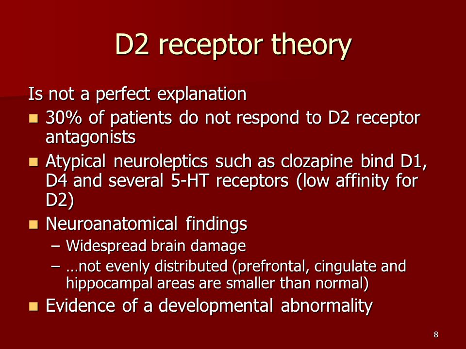 D2 receptor theory Is not a perfect explanation