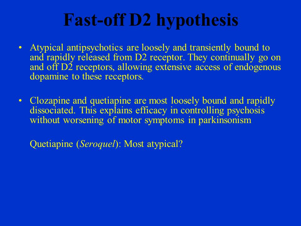 Fast-off D2 hypothesis