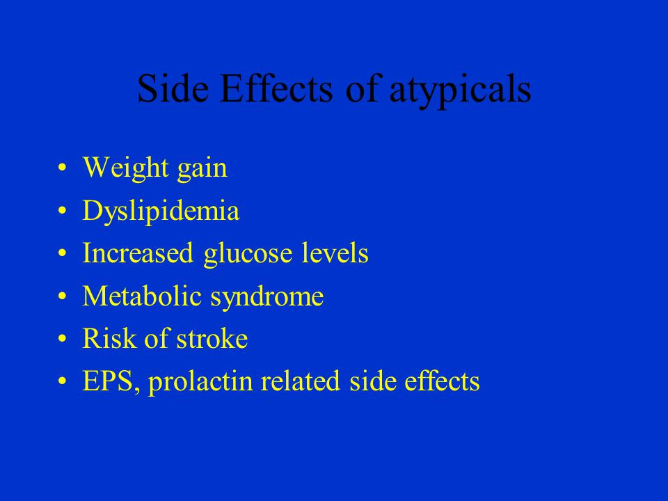 Side Effects of atypicals