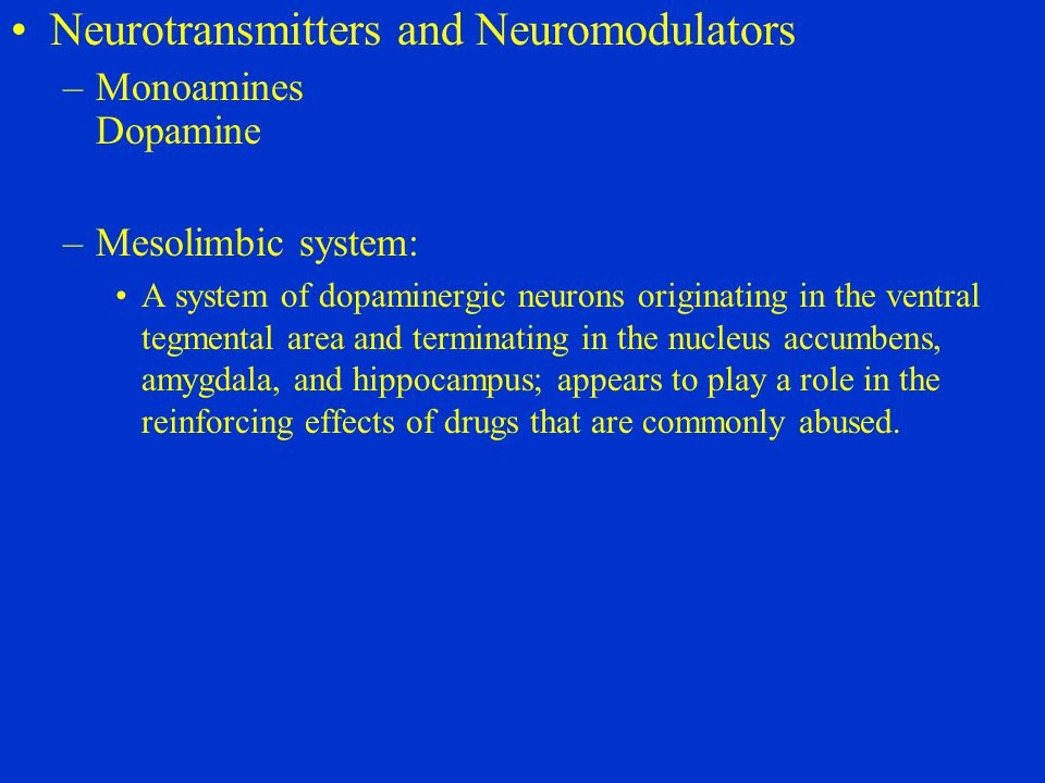 Neurotransmitters and Neuromodulators