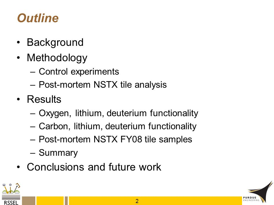 Outline Background Methodology Results Conclusions and future work