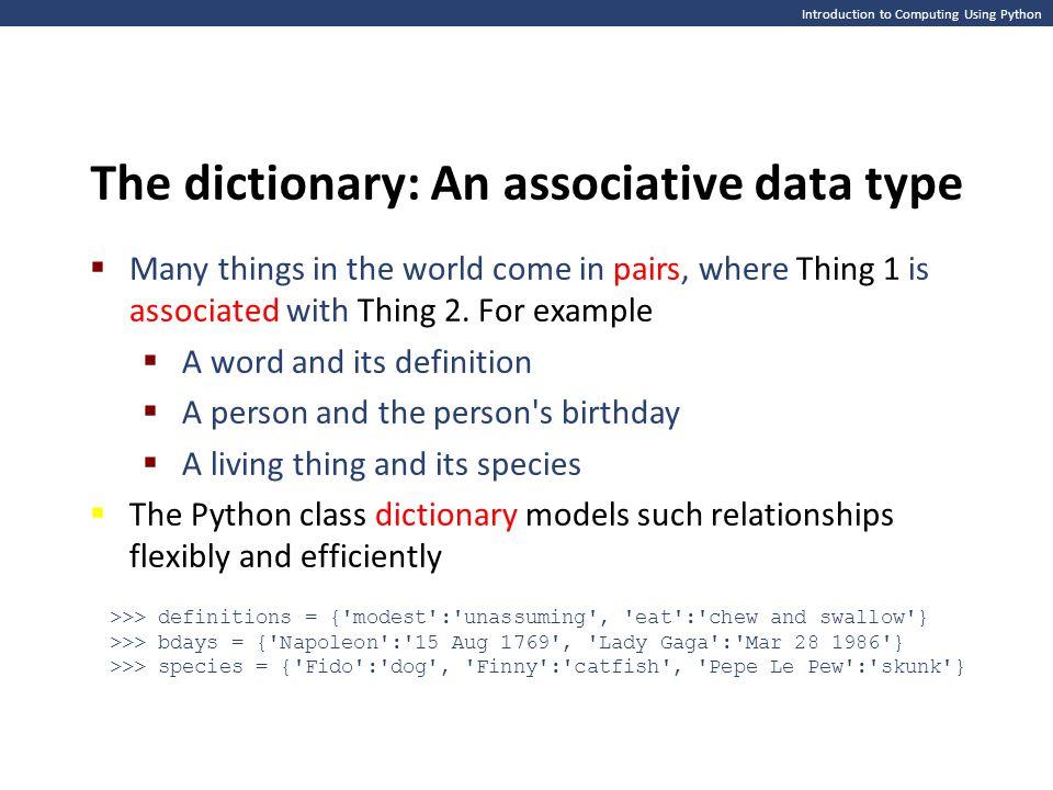 The dictionary: An associative data type