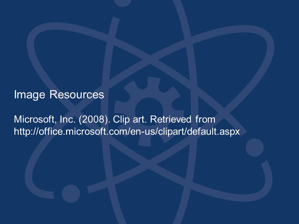 Image Resources Microsoft, Inc. (2008). Clip art