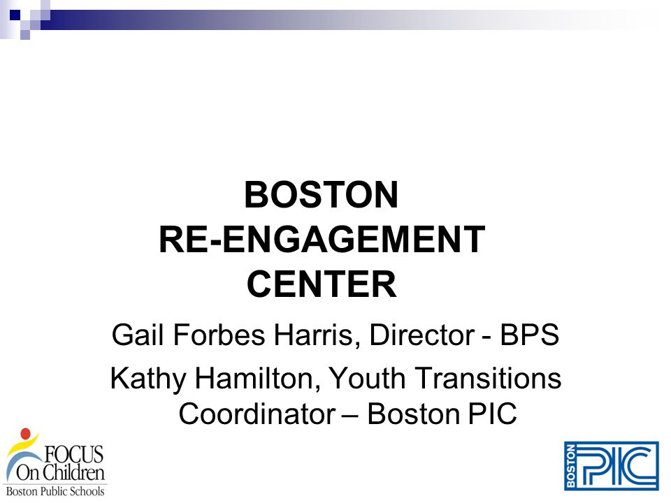 BOSTON RE-ENGAGEMENT CENTER