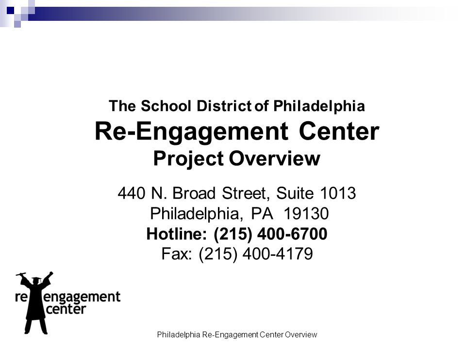 Philadelphia Re-Engagement Center Overview
