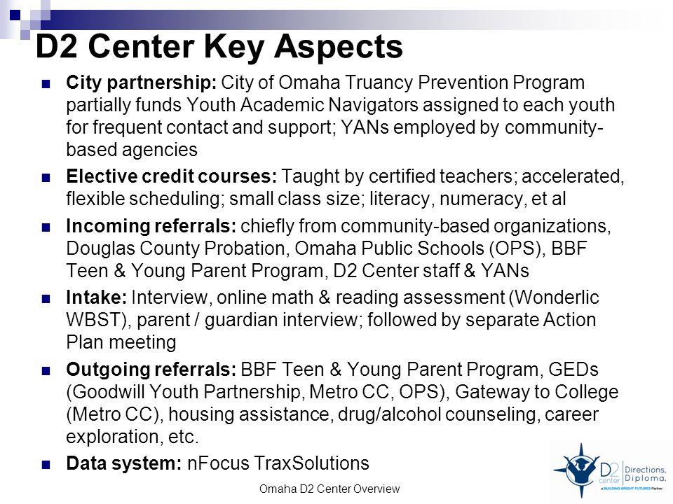 D2 Center Key Aspects