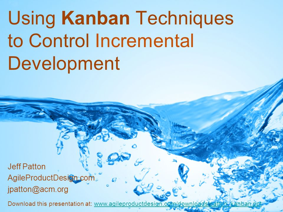 Using Kanban Techniques to Control Incremental Development