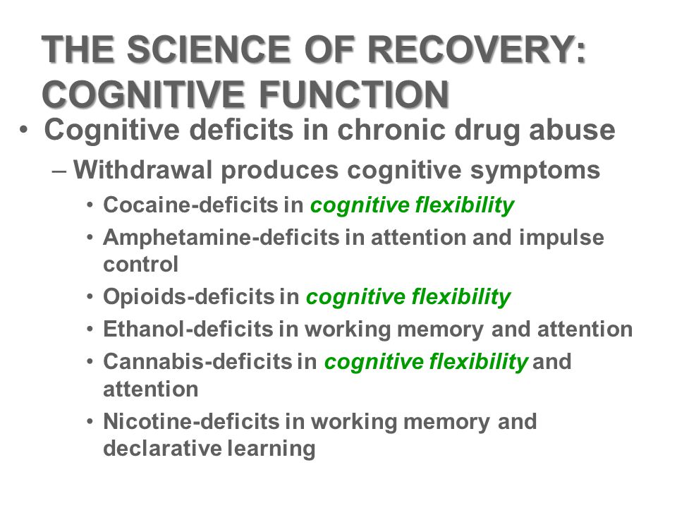 THE SCIENCE OF RECOVERY: COGNITIVE FUNCTION