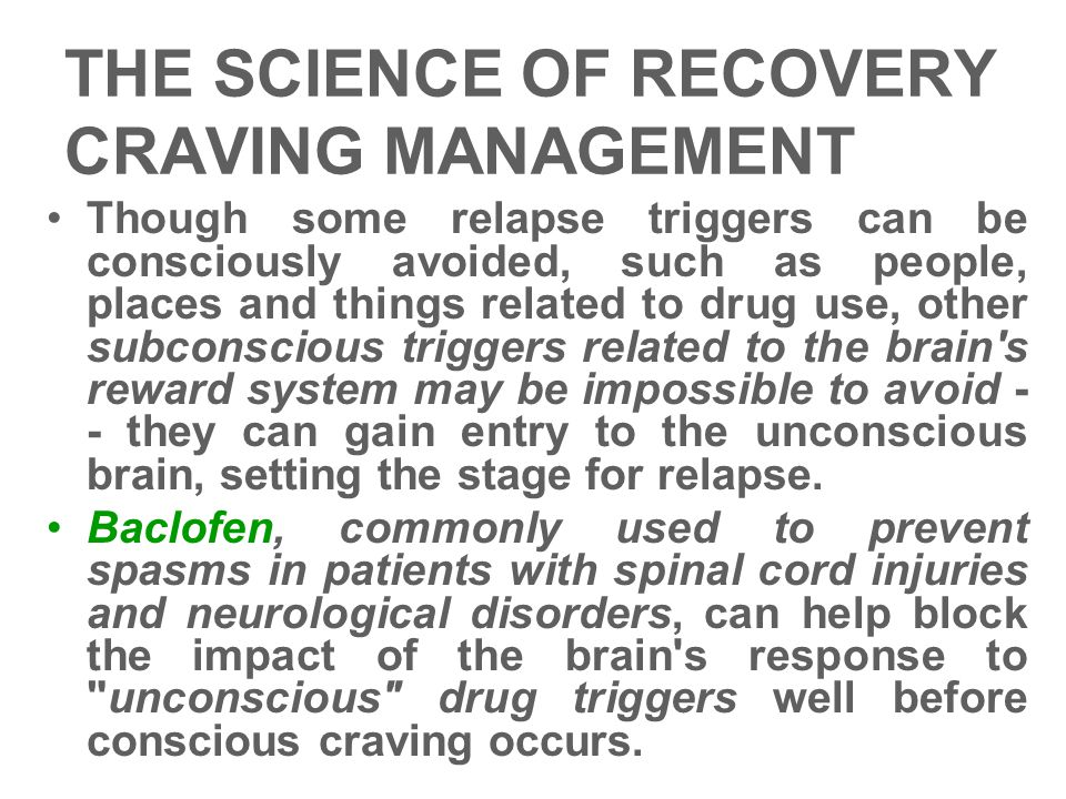 THE SCIENCE OF RECOVERY CRAVING MANAGEMENT