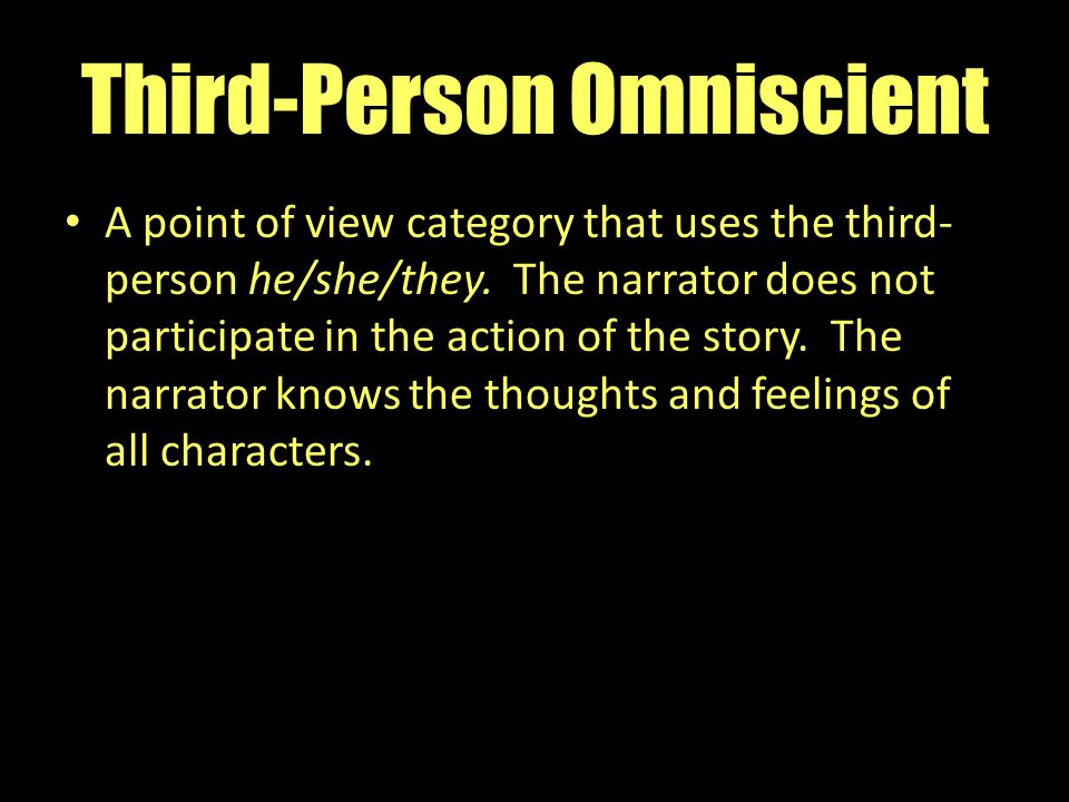 Third-Person Omniscient