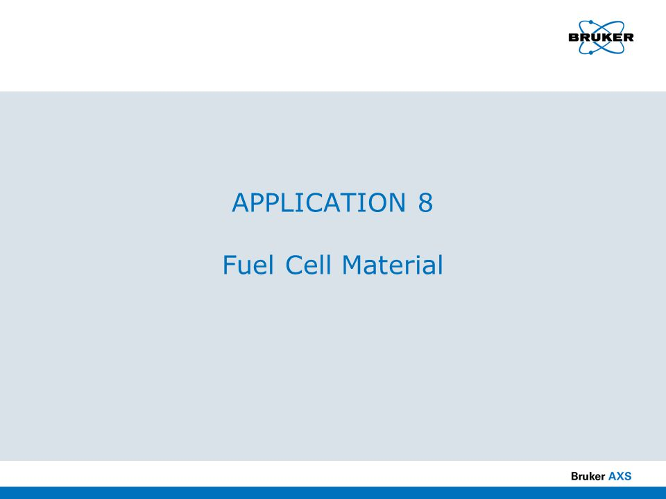 APPLICATION 8 Fuel Cell Material