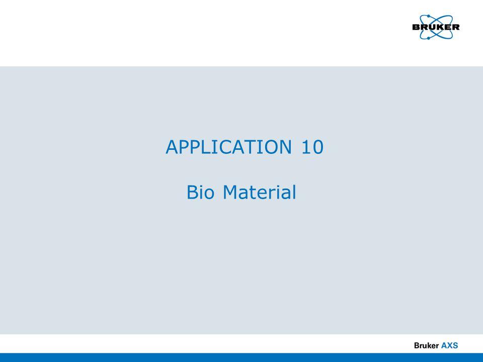 APPLICATION 10 Bio Material
