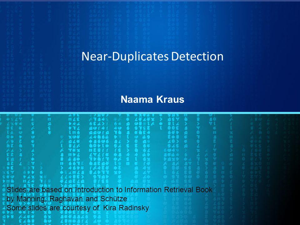 Near-Duplicates Detection