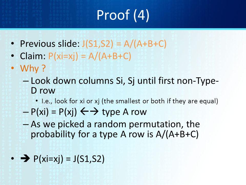 Proof (4) Previous slide: J(S1,S2) = A/(A+B+C)