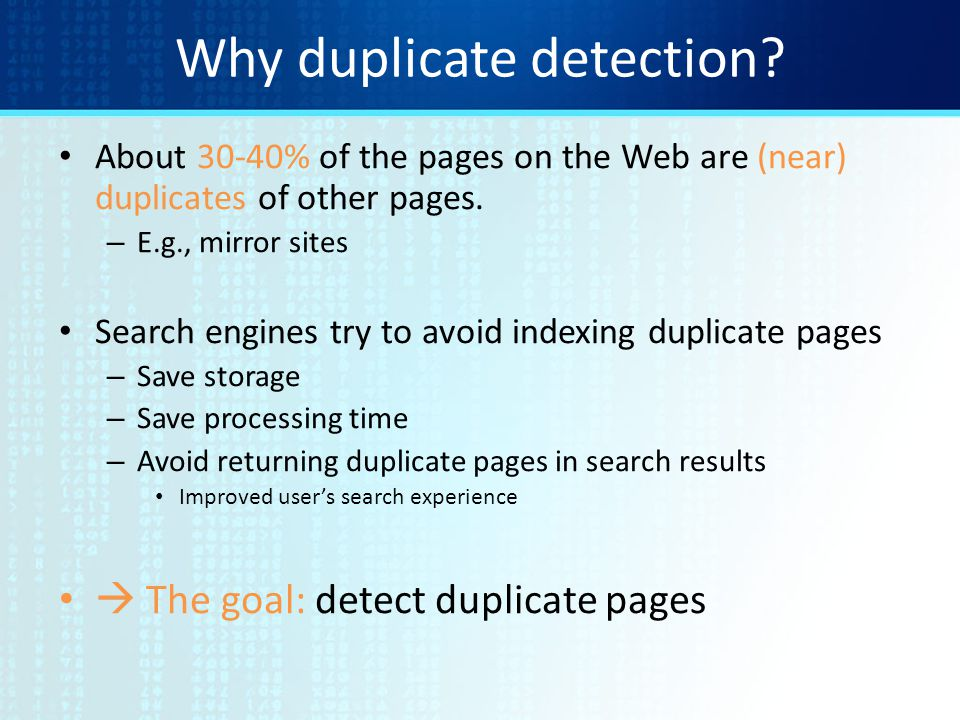 Why duplicate detection